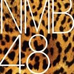 NMB48研究生 全国ツアーセットリスト 7月24日(木) 神戸国際会館こくさいホール(兵庫)